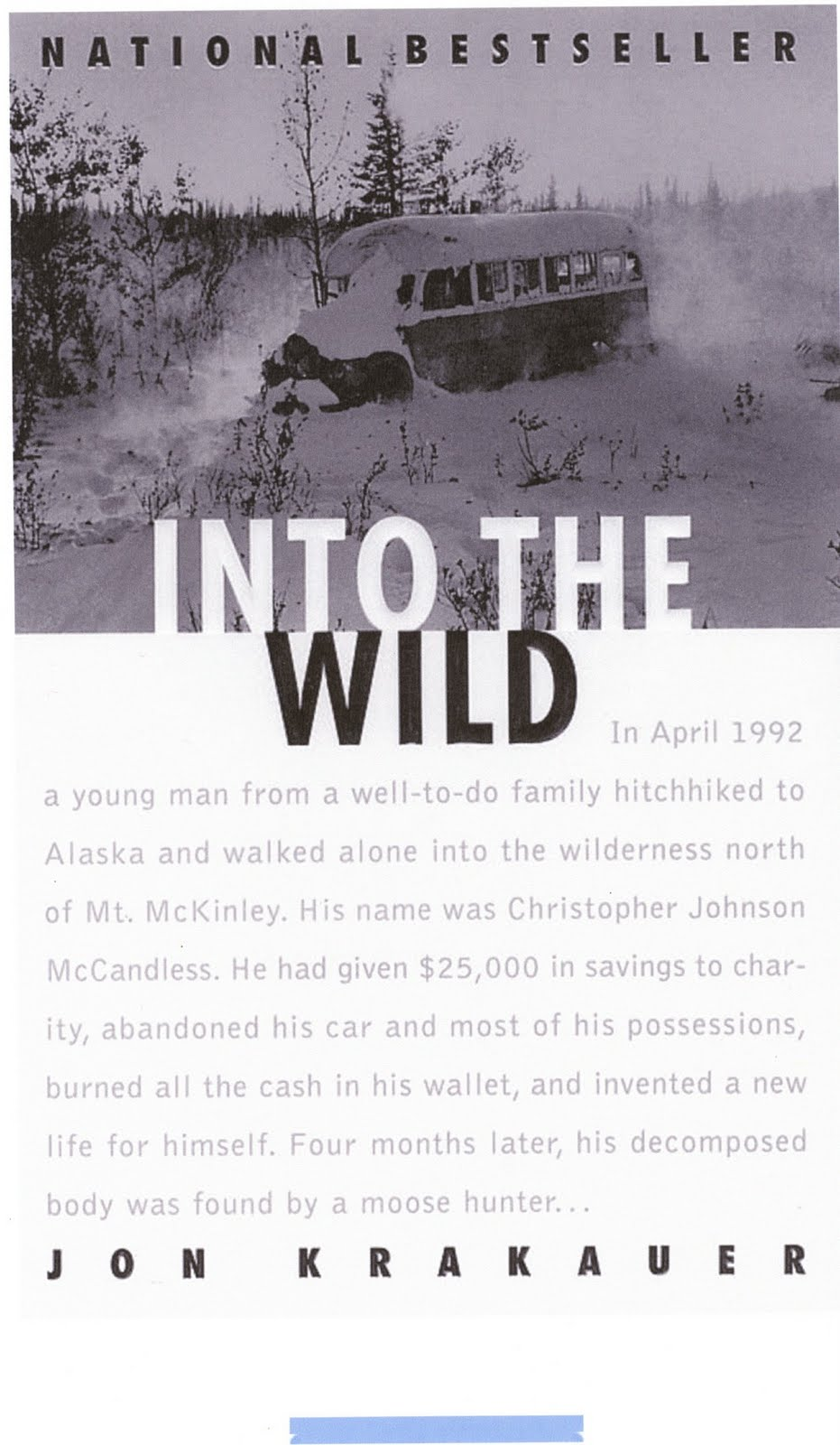 The life of chris mccandless in into the wild a book by jon krakauer