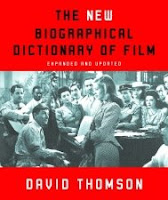 A Biographical Dictionary of film by David Thomson