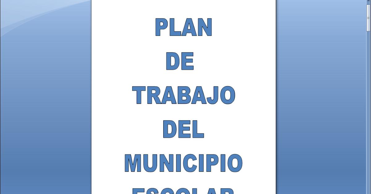Mi Aula De Clases Plan De Trabajo Del Municipio Escolar