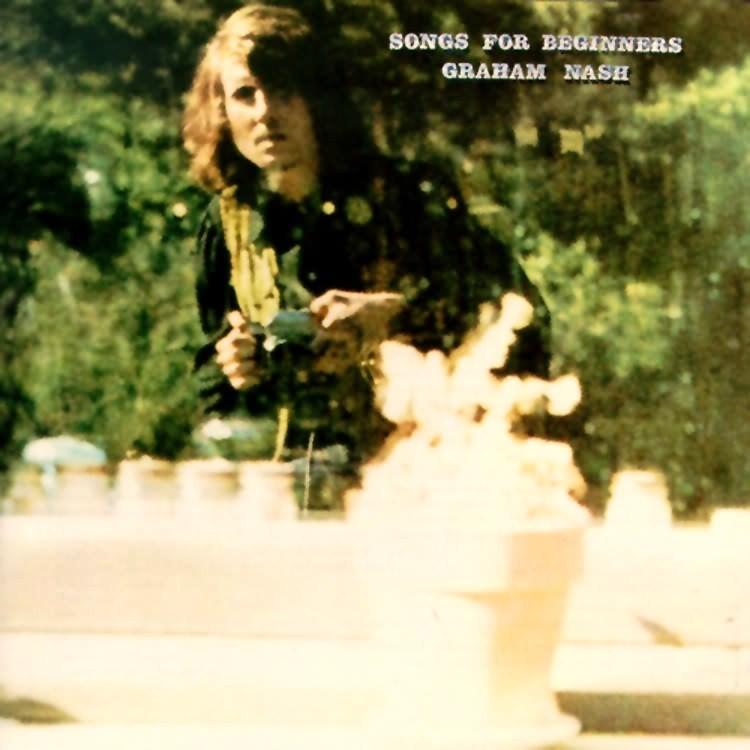 Graham Nash Songs For Beginners Rockfloyd