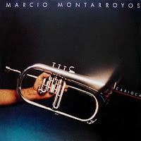 MÁRCIO MONTARROYOS - IN MEMORIAM (1948 - 2007)