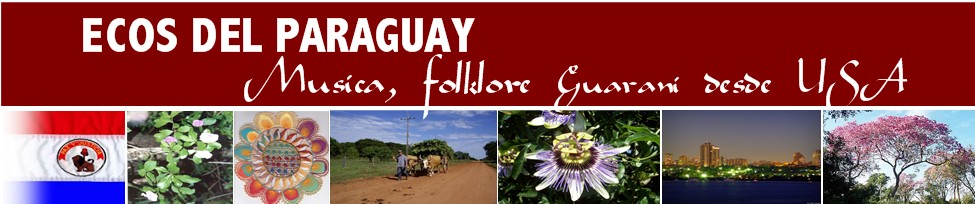 Ecos del Paraguay desde USA para todo el mundo