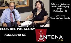 Ecos del Paraguay por ANTENA FM. Ahora en duplex desde Washington DC, con Alicante España