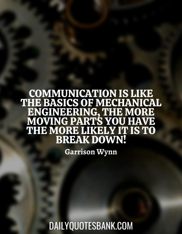 Interesting Quotes About Mechanical Engineering