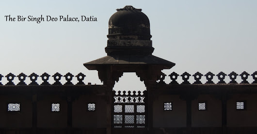 Around Gwalior - The Majestic Palace at Datia