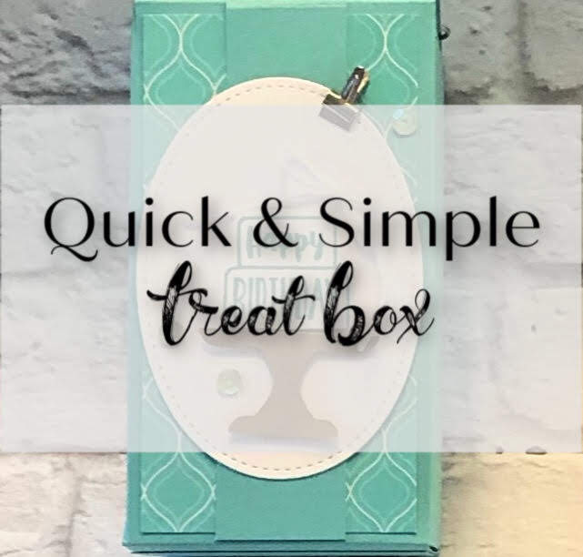 A Quick and Simple Treat Box featuring the Piece of Cake Stamp Set