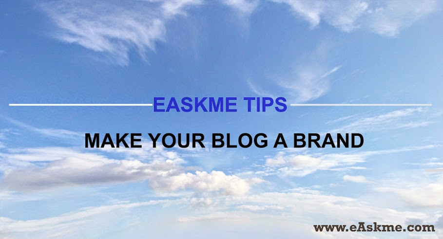 Make a Brand for a Blog : eAskme
