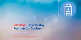 Six ways: How to stay Positive for Doctors