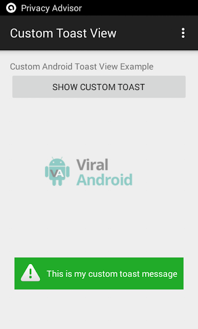 Android Custom Toast View