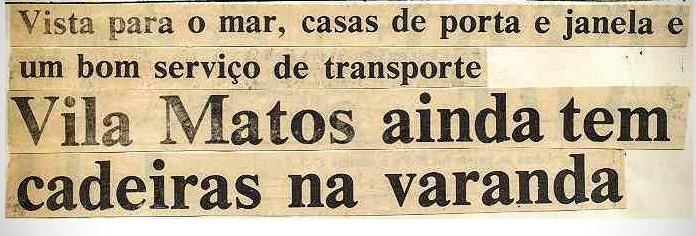 Vila Matos ainda tem cadeiras na varanda - Tribuna da Bahia - 06/05/1987