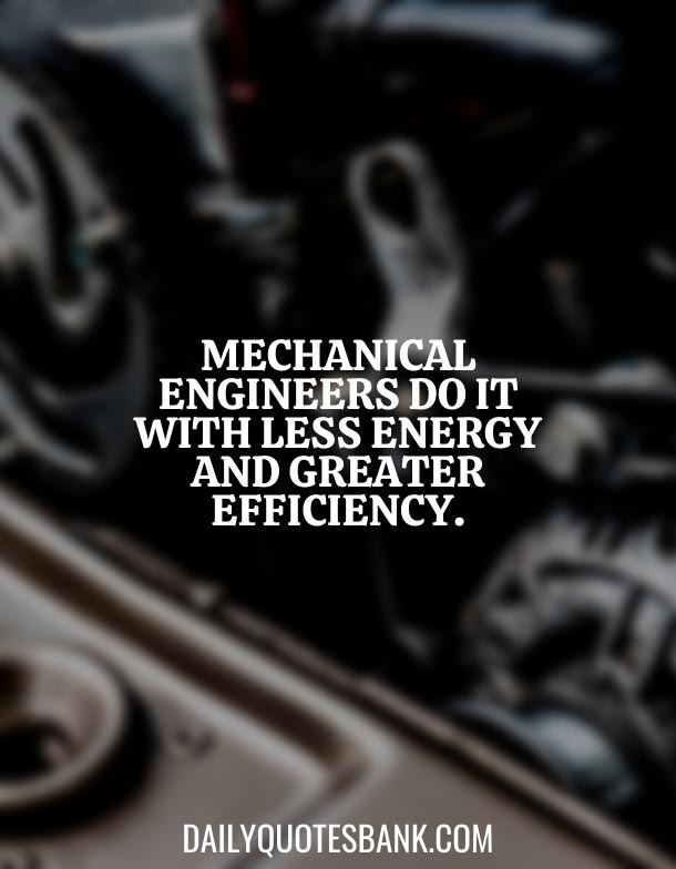Best Mechanical Engineering Slogans