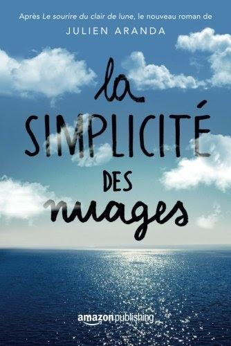 https://shelunaitachronicles.blogspot.com/2017/02/la-simplicite-des-nuages-de-julien.html