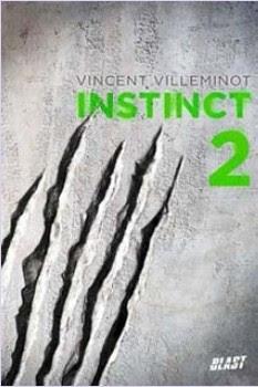 https://lesvictimesdelouve.blogspot.fr/2012/03/instinct-tome-2-de-vincent-villeminot.html