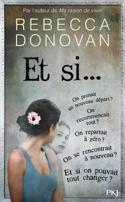 https://shelunaitachronicles.blogspot.com/2017/03/et-si-de-rebecca-donovan.html