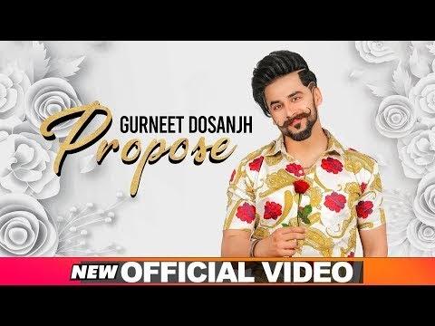 PROPOSE Song LYRICS –Meaning In Hindi-Gurneet Dosanjh