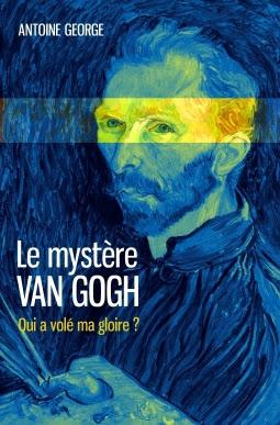 https://shelunaitachronicles.blogspot.com/2017/04/le-mystere-van-gogh-antoine-george.html