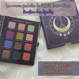 La nueva paleta de NEVE Cosmetics: Bartender Spells